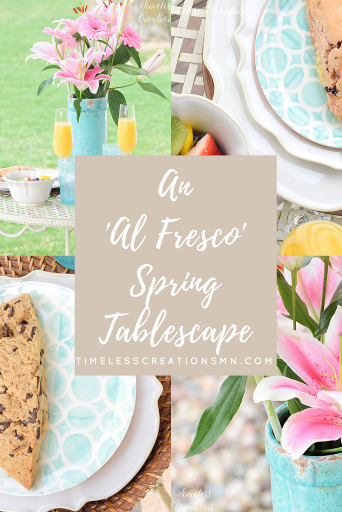 Going Al Fresco for our spring Tablescape